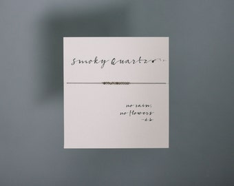 Friendship Bracelet - Smoky Quartz Friendship Bracelet on Silk - Grey