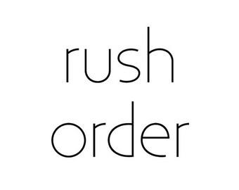 SALE Rush order