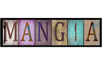 Mangia rustic sign,  Kitchen Decor For Your Home in various sizes. Mounted and ready to hang, plus fast and free shipping