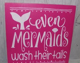 ON SALE Even Mermaids Wash Their Tails-Bathroom Sign-Children's Bathroom Sign-Mermaid Bathroom-Mermaid Sign-Fuchsia Bathroom Decor