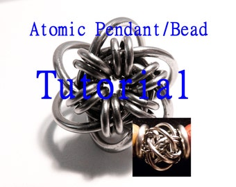 Tutorial for Atomic Chain Maille Pendant and Bead