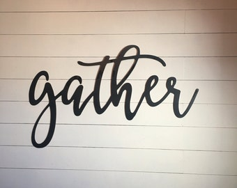"""gather  43""""x20""""  metal word sign - gallery wall sign steel sign - gather metal cutout - READY TO SHIP"""