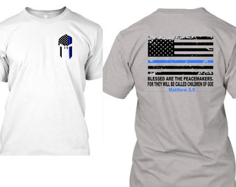 Law Enforcement Blessed Are The Peacemakers T-Shirt