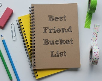Best Friend Bucket List-   5 x 7 journal