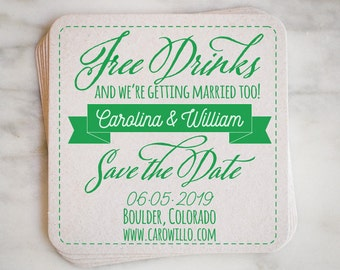 """Custom Save The Date Invitation Coasters - """"Free Drinks"""", Personalized Save The Date Coasters, Funny Save The Dates - Set of 50"""