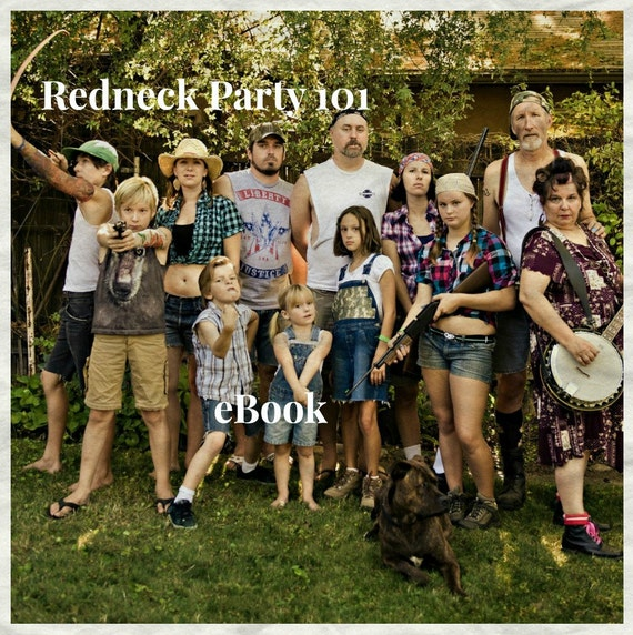 Party Planner 101, Redneck Party, How To Host a Redneck Party To Make Memories, PDF Instant, Digital Download