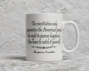 Ben Franklin Mug, Pursuit of Happiness