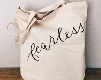 Fearless Tote Bag - Canvas Tote - Reusable Bag - Shopping Bag - Hand Painted Tote Bag