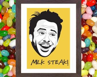 Milk Steak - Charlie Kelly Fan Art