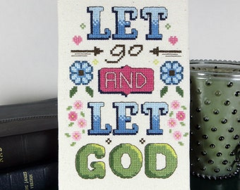Let Go and Let God Inspirational Quote Cross-Stitch Pattern -- PDF Download