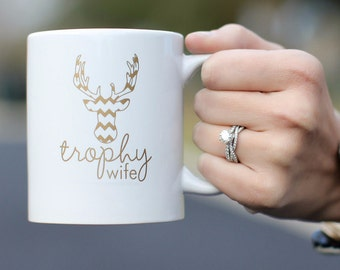 Trophy Wife Coffe Mug