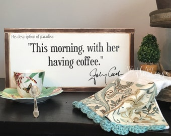 Johnny Cash His Description of Paradise - Gallery Wall - Distressed Rustic Antiqued sign Decor - Wall Decor