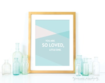 You are so Loved, Little One - 5x7 or 8x10 - Nursery Print | Baby Gift | Nursery Art | Miracle Baby Print  Print NC-CB39
