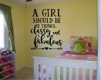 A Girl Should Be 2 Things Wall Decal