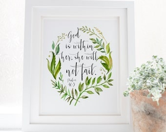 Psalm 46:5 - God is within her, she will not fail - Scripture Art - Bible Verse - Verses for Women