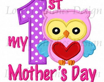 My 1st Mother's Day Applique Machine Embroidery Design NO:0522