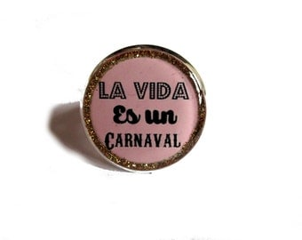 Quote ring, La Vida Es Un Carnaval, quote jewelry, Spanish Quote, Pink jewelry, Adjustable ring, golden glitter, simple, gift for her