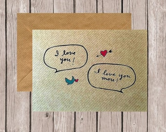 I Love You More Speech Bubbles with Bird Card