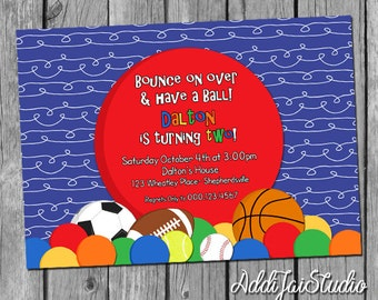 Come Have a Ball birthday printable 5x7, 4x6 or 4x5.5 party invitation