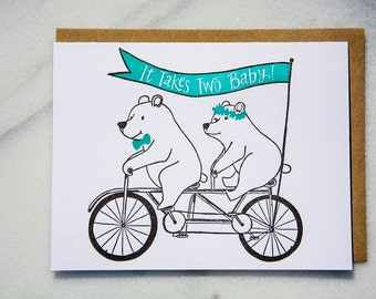 It takes two baby!  letterpress greeting card; wedding, anniversary, love card