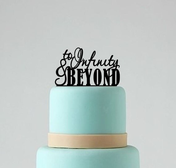 infinity wedding cake topper wedding cake topper to infinity and beyond cake topper 16447