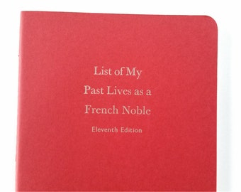French Nobles - Large Funny Letterpress Journal, Jotter, Cahier, Moleskine - A5 Ruled Notebook