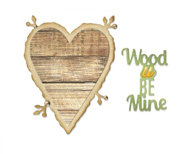 New! Sizzix Thinlits Die Set 6PK - Phrase, Wood U Be Mine by Jen Long 661135