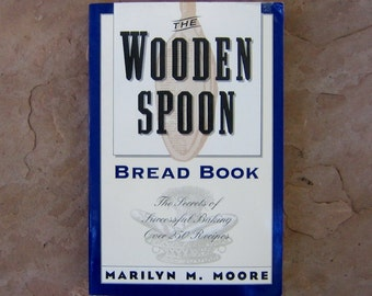Bread Cookbook, The Wooden Spoon Bread Book by Marilyn M Moore, vintage cookbook