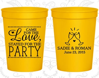Came for the Love, Stayed for the Party, Imprinted Beer Cups, Love Wedding Cups, Romantic Wedding, Wedding Cups (404)