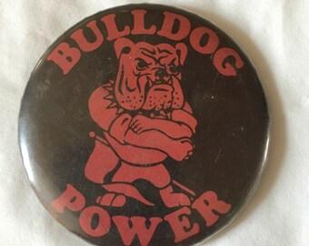 Bulldog Power! Vintage Pinback