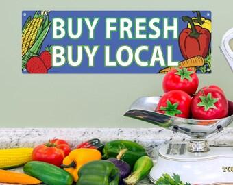 Buy Fresh Buy Local Produce Metal Sign - #57798