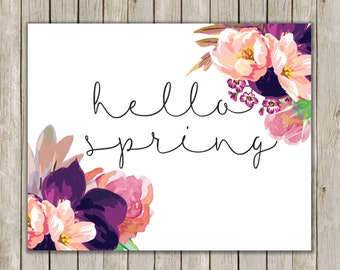 8x10 Hello Spring Printable Art, Typography Art Poster, Typography Print, Floral Spring Art Poster, Spring Wall Art Decor, Instant Download