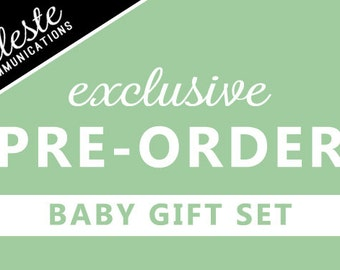 Exclusive Pre-Order - Baby Gift Set