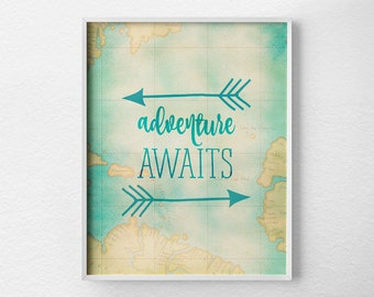 Adventure Awaits Print, Travel Art, Travel Nursery, Adventure Poster, Map Print, Travel Print, Graduation Gift, Travel Poster, 0440