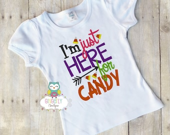 I'm Just Here for Candy Shirt or Bodysuit, Girl Trick or Treat Shirt, Girl Halloween Shirt, Halloween Clothing, Girl Halloween, Halloween