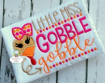 Little Miss Gobble Gobble Thanksgiving Shirt or Bodysuit, Thanksgiving, Turkey Day Shirt, Gobble Gobble Shirt, Girl Thanksgiving Shirt
