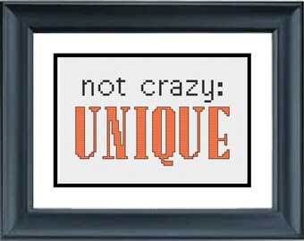 Not Crazy: Unique - Orange is the New Black - PDF Cross-Stitch Pattern - Netflix