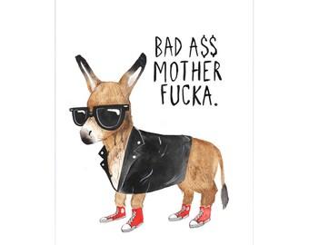 Bad Ass A3 Art Print