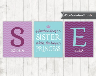 Sister Bedroom Art Purple Chevron Aqua Blue Sometimes Being a Sister is Better than Being a Princess Sister Names  - Chevron Girl Bedroom