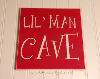 Lil Man Cave Sign for Little Boys Room or Playroom