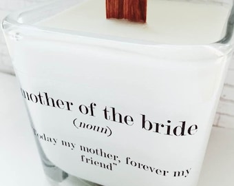 NEW Mother of the Bride Soy Candle ~ Bridal Gift~ Mother of the Bride~Mother Gifts~ Personalized Gift~Bridal Gifts~Fall Weddings~Mother Gift