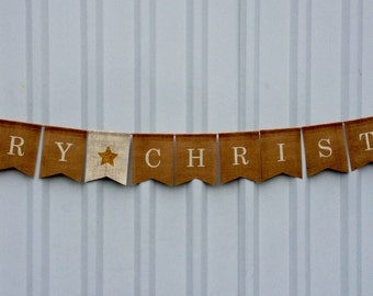 MERRY CHRISTMAS - Burlap Banner Bunting - Holiday Wall Mantel Decor Photo Prop - Rustic Country