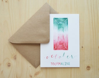 October Birthday Card - October Birthstone Card - Tourmaline Birthstone Card - October Tourmaline Card - Watercolor Birthday Card