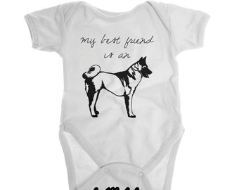My Best Friend is an Akita, Dog Baby Clothes, Baby Boy Clothes, Baby Girl Clothes, Dog Baby Gifts, Gender Neutral Baby Clothes, Akita Shirt