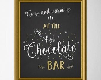 Hot Chocolate Bar Printable Sign - Hot Cocoa Party - Baby Shower - Wedding - Birthday - Printable Hot Chocolate Bar