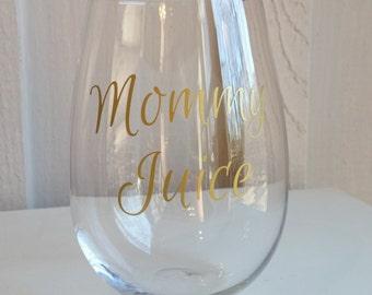 Mommy Juice Wine Glass