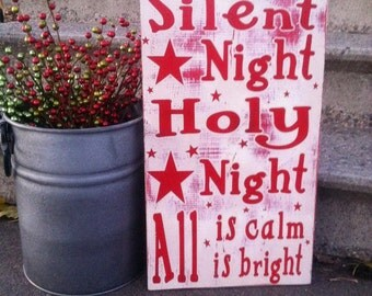 Silent Night Sign, Silent Night Holy Night, All is calm All is Bright Sign, Christmas Sign, Rustic Christmas Sign