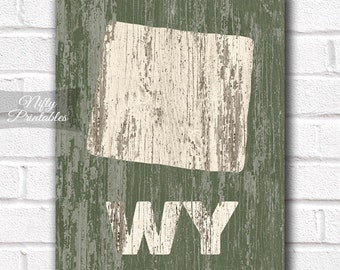 Wyoming Print - PRINTABLE 8x10 Wyoming Poster - Rustic Wyoming Art - Wyoming Gifts - Distressed Wood Style Wyoming State Decor - Shabby Art