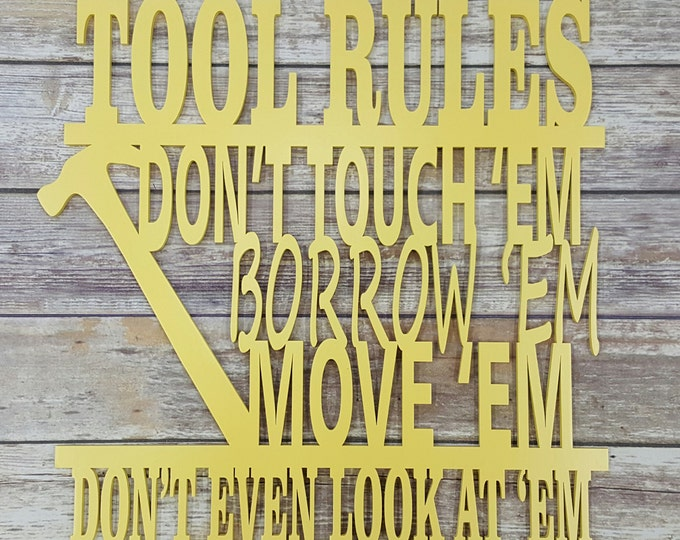 Handpainted Tool Rules Sign - Father's Day Gift - Gift for Dad - Workshop Sign - Tool Rules - Wooden Sign - Man Cave Sign
