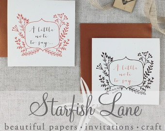 A LIttle Note Card Pack/ 6 cards 99mmx99mm when folded & 6 Envelopes